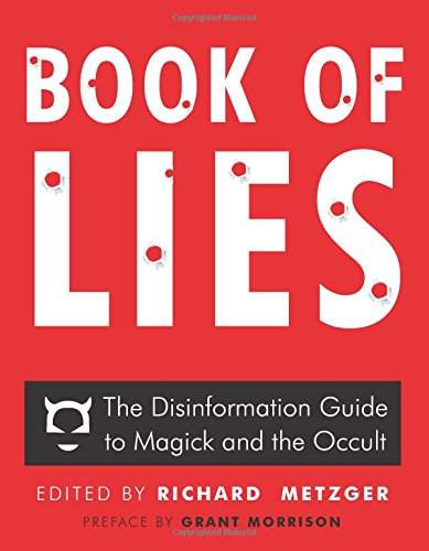 Amazon com: Book of Lies: The Disinformation Guide to Magick