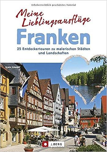 Lieblingsausflüge in Franken von Bamberg