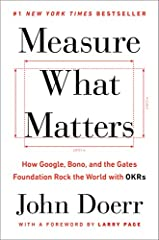 #1New York TimesBestsellerLegendary venture capitalist John Doerr reveals how the goal-setting system of Objectives and Key Results (OKRs) has helped tech giants from Intel to Google achieve explosive growth—and how it can help any organiza...