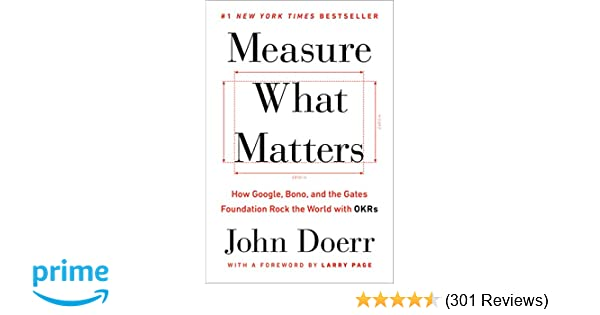 Amazon.com: Measure What Matters: How Google, Bono, and the ...