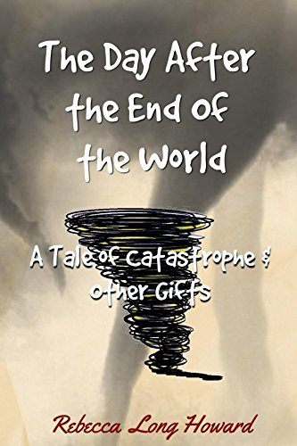 The day after the end of the world a tale of catastrophe and other the day after the end of the world a tale of catastrophe and other gifts fandeluxe Image collections