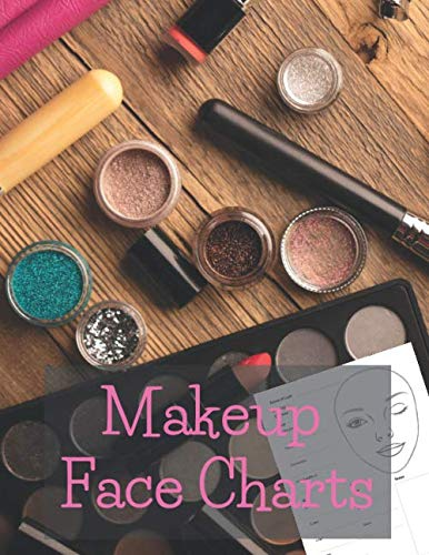 Makeup Face Charts: Includes Lined Journal Notes Pages | Blank Workbook Paper Practice Face Charts For Professional Makeup Artists | 8,5 x 11 inches notebook 120 pages!