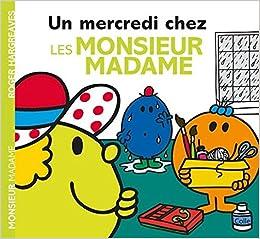Un Mercredi Chez Les Monsieur Madame Amazon Fr Roger
