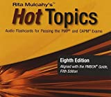 Hot Topics: Audio Flashcards for Passing the Pmp and Capm Exams by Rita Mulcahy (2013-06-04)