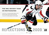 img - for Reflections 2009: The NHL Hockey Year in Photographs (Reflections: The NHL Hockey Year in Photographs) book / textbook / text book