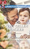 The Texas Christmas Gift, Cathy Gillen Thacker, 0373754817