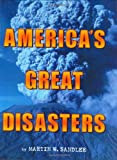 America's Great Disasters, Martin W. Sandler, 0060291079
