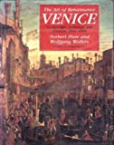 img - for The Art of Renaissance Venice: Architecture, Sculpture, and Painting, 1460-1590 by Norbert Huse (1990-12-15) book / textbook / text book