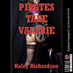 Pirates Take Valerie: A Breeding Erotica Story | Haley Richardson