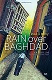 Rain over Baghdad, Hala El Badry, 9774165888