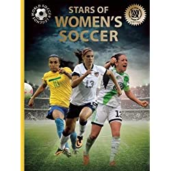 Stars of Women's Soccer (World Soccer Legends)
