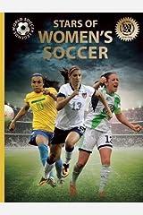 Stars of Women's Soccer (World Soccer Legends) Hardcover