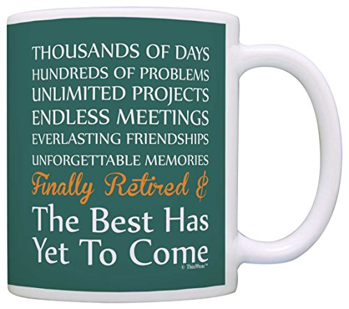 Retirement Gifts Retired Poem the Best Has Yet to Come Gift Coffee Mug Tea Cup Teal
