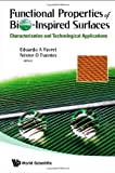 Functional Properties of Bio-Inspired Surfaces, Nestor and Eduardo A. Favret, 9812837019