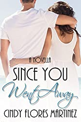 Since You Went Away: An Inspirational Romance