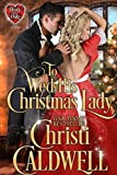 Bargain eBook - To Wed His Christmas Lady