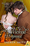 Her Wicked Proposal (The League of Rogues)
