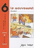 Le Mouvement, Atelier BD N6