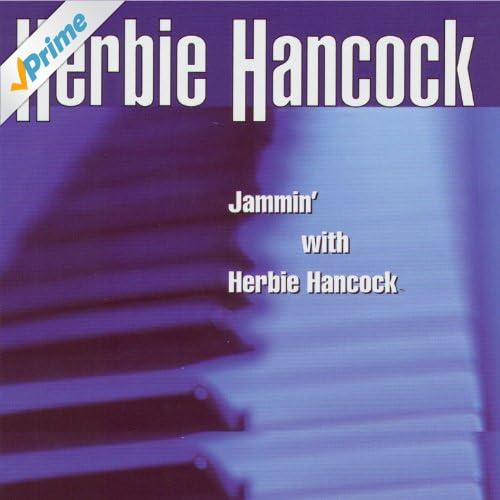 Herbie Hancock Jammin With Herbie Hancock