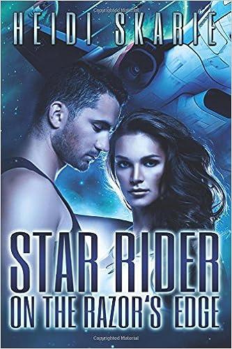 Star Rider on the Razor's Edge: Volume 1