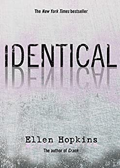 Identical by [Hopkins, Ellen]