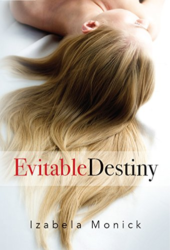 Evitable Destiny by [Monick, Izabela]