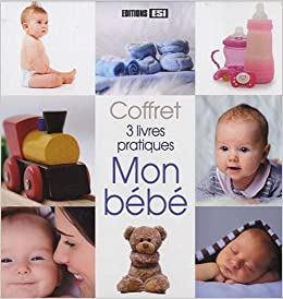 Mon Bebe Coffret 3 Livres Pratiques Sonia De Sousa