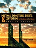 Meetings, Expositions, Events & Conventions (2nd Edition) 2nd Edition