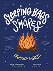 Sleeping Bags to S'mores: Camping Ba
