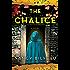 The Chalice: A Novel (Joanna Stafford Series Book 2)