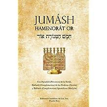 Jumásh HaMenorát Or (Jumásh El Candelero de Luz) (Spanish Edition)
