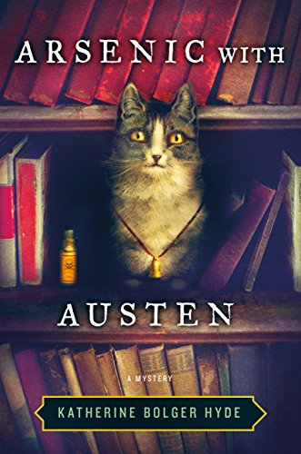Arsenic with Austen: A Mystery (Crime with the Classics Book 1)