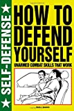 How to Defend Yourself, Martin J. Dougherty, 1250041953