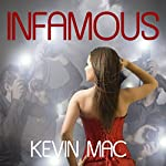 Infamous | Kevin Mac