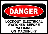 Lockout Electrical Switches Before Working Danger OSHA / ANSI LABEL DECAL STICKER Sticks to Any Surface 10x7