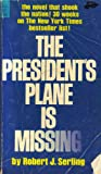 img - for The President's Plane Is Missing book / textbook / text book