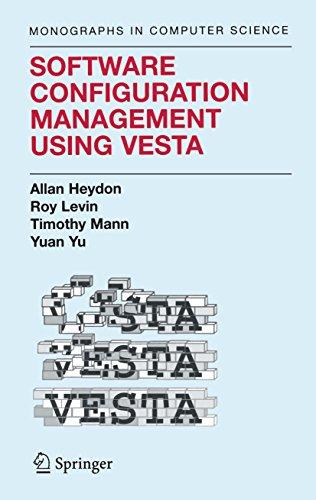Download Software Configuration Management Using Vesta (Monographs in Computer Science) Pdf