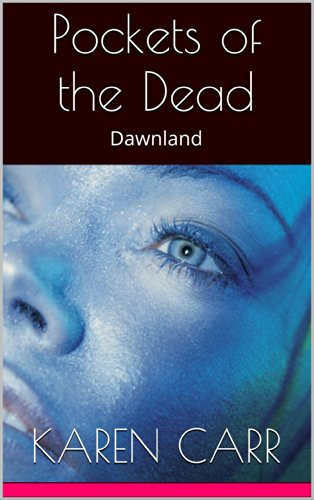 Pockets of the Dead: Dawnland