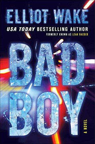 Download PDF Bad Boy - A Novel