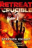 The Retreat #5: Crucible