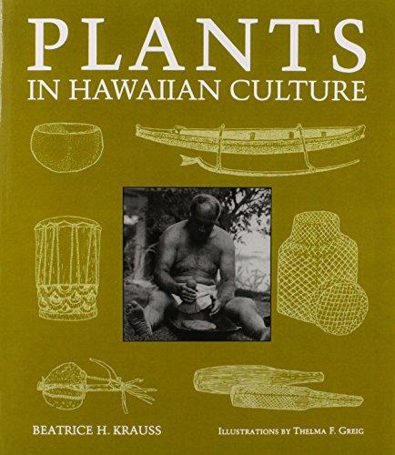 Plants In Hawaiian Culture (Kolowalu Books (Paperback))
