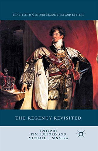 the-regency-revisited-nineteenth-century-major-lives-and-letters