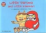 img - for Little Daruma & Little Kaminari: A Japanese Children's Tale book / textbook / text book