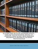 Q Curtii Rufi de Gestis Alexandri Magni Libri Qui Supersunt Octo, Recens C T Zumptius Adjecta Sunt Nova Librorum Argumenta et Diversitas Lecti, Quintus Curtius Rufus and Johann Freinsheim, 1146069391