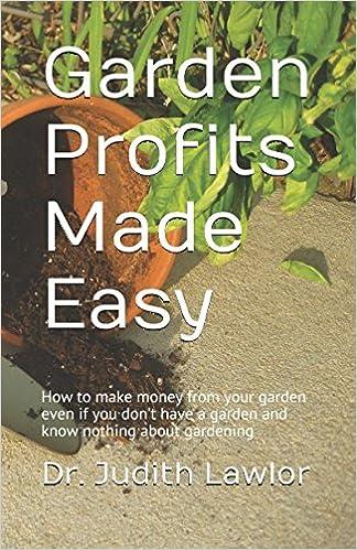 Make Money From Your Garden