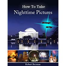 How to Take Nighttime Pictures