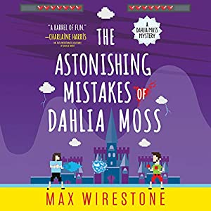 The Astonishing Mistakes of Dahlia Moss Audiobook
