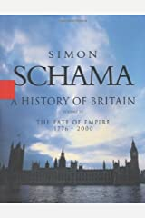 History of Britain, A - Volume III: The Fate of the Empire 1776 - 2000 (History of Britain (Talk Miramax)) Hardcover