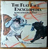 The flat face encyclopedia: Bulldogs and French bulldogs, A to Z