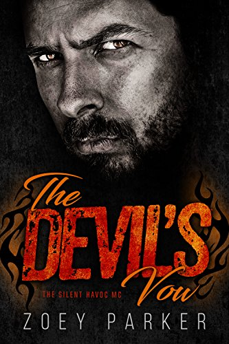 The Devil's Vow: A Motorcycle Club Romance (The Silent Havoc MC) (Owned by Outlaws Book 1) (Havoc Motorcycle)